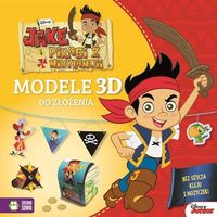 Książki dla dzieci, Jake i piraci z Nibylandii. Modele 3D do złożenia - Disney - Praca zbiorowa (opr. broszurowa)