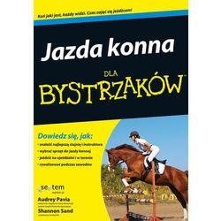 Jazda konna dla bystrzaków (opr. miękka)