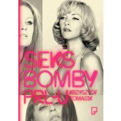 Seksbomby PRL-u (opr. twarda)