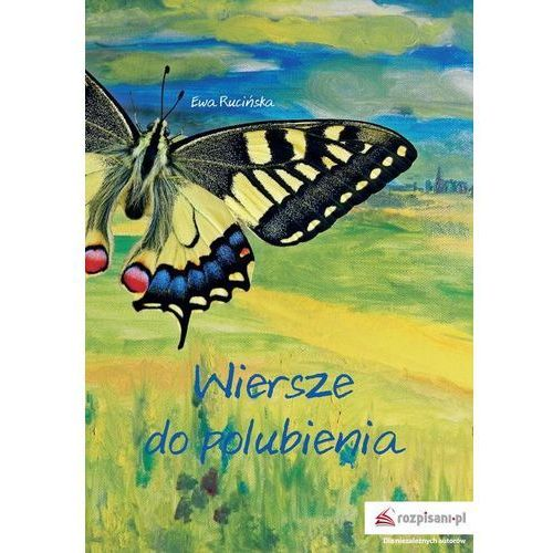Poezja, Wiersze do polubienia (opr. miękka)