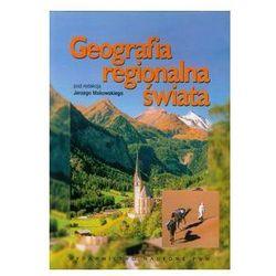 Geografia regionalna świata. Darmowy odbiór w niemal 100 księgarniach! (opr. miękka)