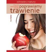 Książki kulinarne i przepisy, Poprawiamy trawienie (opr. miękka)