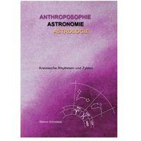 Senniki, wróżby, numerologia i horoskopy, Anthroposophie - Astronomie - Astrologie Schmötzer, Werner