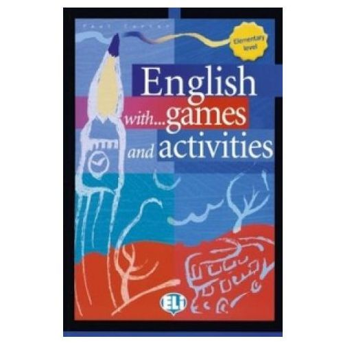 Książki do nauki języka, English with games and activities: Elementary Autor Paul Carter (opr. miękka)