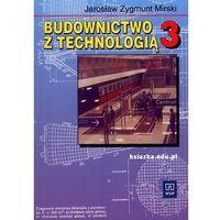 Leksykony techniczne, Budownictwo z technologią 3 Podręcznik (opr. miękka)