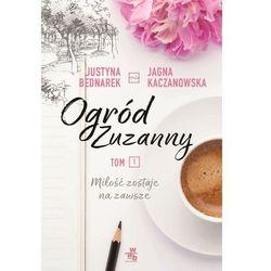 OGRÓD ZUZANNY - Justyna Bednarek OD 24,99zł DARMOWA DOSTAWA KIOSK RUCHU (opr. miękka)