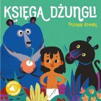 Książki dla dzieci, Poznaję dźwięki Księga dżungli - Praca zbiorowa (opr. kartonowa)