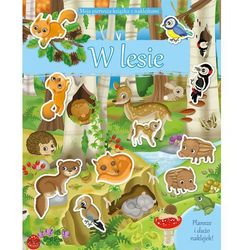 Moja pierwsza książka z naklejkami. W lesie (opr. broszurowa)