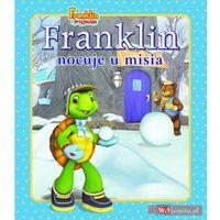 Literatura młodzieżowa, Franklin nocuje u misia (opr. miękka)