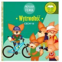 Książki dla dzieci, Przygody Fenka. Wytrwałość (opr. broszurowa)