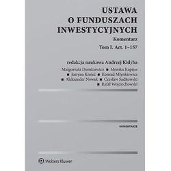 Ustawa o funduszach inwestycyjnych. Komentarz. T.1 (opr. twarda)