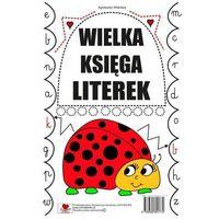 Książki dla dzieci, Wielka księga literek - Agnieszka Wileńska (opr. broszurowa)