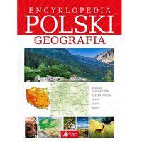 Słowniki, encyklopedie, Encyklopedia Polski Geografia (opr. twarda)