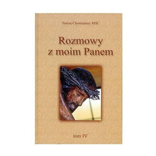 Książki religijne, Rozmowy z moim Panem t IV (opr. miękka)