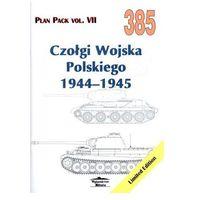 Historia, Czołgi Wojska Polskiego 1944-1945. Plan Pack vol. VII 385 (opr. broszurowa)