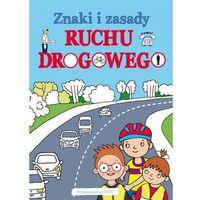 Książki dla dzieci, Znaki i zasady. Ruchu drogowego (opr. broszurowa)