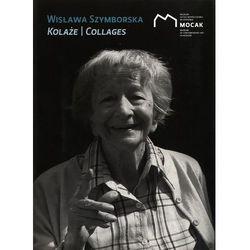 Wisława Szymborska Kolaże / Collages (opr. miękka)