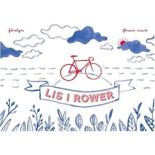 Książki dla dzieci, Lis i rower (opr. twarda)