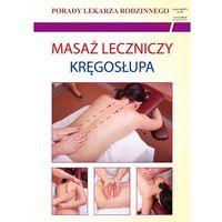 Książki medyczne, Masaż leczniczy kręgosłupa (opr. miękka)