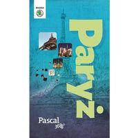 Przewodniki turystyczne, Paryż - Pascal 360 stopni (2014) - Dostępne od: 2014-11-21 (opr. miękka)