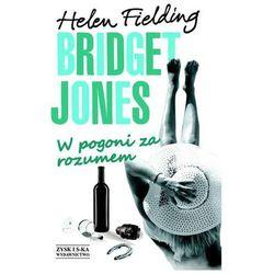 Bridget Jones: W pogoni za rozumem (opr. twarda)
