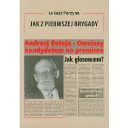 Jak z Pierwszej Brygady (opr. broszurowa)