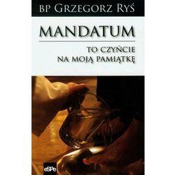 Mandatum. To czyńcie na moją pamiątkę eSPe - Bp. Grzegorz Ryś (opr. miękka)