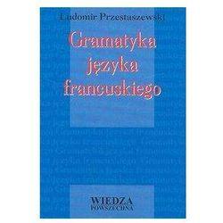 Gramatyka języka francuskiego - Ludomir Przestaszewski