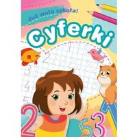 Książki dla dzieci, Już woła szkoła! Cyferki (opr. broszurowa)