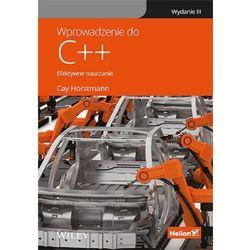 Wprowadzenie do c++. efektywne nauczanie. wydanie iii - cay s. horstmann (opr. twarda)