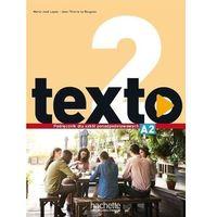 Książki do nauki języka, Texto 2 podręcznik wieloletni + audio online - marie-jose lopes, jean-thierry le bougnec (opr. broszurowa)