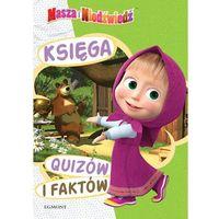 Książki dla dzieci, Masza i Niedźwiedź. Księga quizów i faktów (opr. broszurowa)