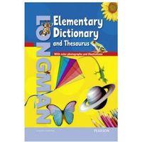 Słowniki, encyklopedie, Longman Elementary Dictionary (American) and Thesaurus. Oprawa Twarda (opr. twarda)