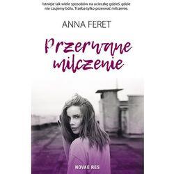 Przerwane milczenie - Anna Feret (MOBI)