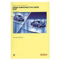 Książki o motoryzacji, Bosch. Układ stabilizacji toru jazdy ESP (opr. broszurowa)