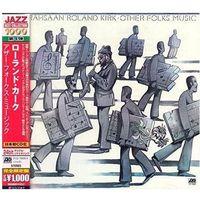 Pozostała muzyka rozrywkowa, OTHER FOLKS' MUSIC - Rahsaan Roland Kirk (Płyta CD)
