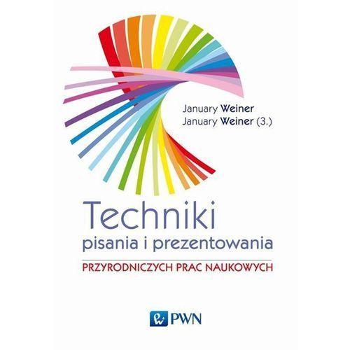 Książki popularnonaukowe, Technika pisania i prezentowania przyrodniczych prac naukowych (opr. miękka)
