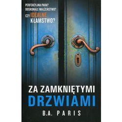 Za zamkniętymi drzwiami - 35% rabatu na drugą książkę! (opr. miękka)