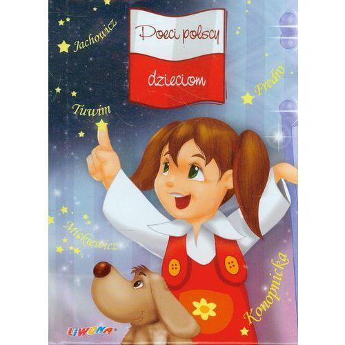 Literatura młodzieżowa, Poeci polscy dzieciom (opr. twarda)