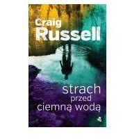 E-booki, Strach przed ciemną wodą - Russell Craig