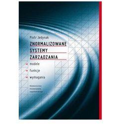 Znormalizowane systemy zarządzania - Piotr Jedynak (opr. miękka)