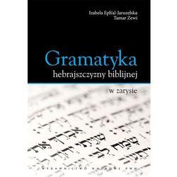Gramatyka hebrajszczyzny biblijnej w zarysie (opr. broszurowa)