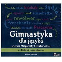 Audiobooki, CD MP3 GIMNASTYKA DLA JĘZYKA AUDIOBOOK LOGOPEDYCZNY