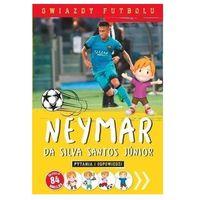 Książki dla dzieci, Gwiazdy futbolu: Neymar - Praca zbiorowa (opr. broszurowa)