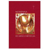 Książki religijne, Nowenna do Krwi Chrystusa (opr. miękka)