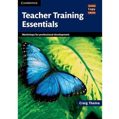 Książki do nauki języka, Cambridge Copy Collection, Teacher Training Essentials (lp) (opr. miękka)