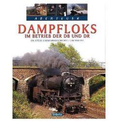 Dampfloks im Betrieb der DB und DR Paulitz, Udo