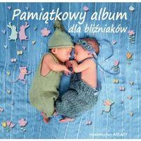 Albumy, Pamiątkowy album dla bliźniaków - Opracowanie zbiorowe (opr. twarda)