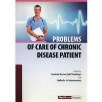Książki medyczne, Problems of care of Chronic Disease Patient (opr. miękka)