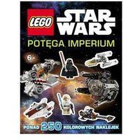 Książki dla dzieci, KSIĄŻKA LEGO® Star Wars™. POTĘGA IMPERIUM